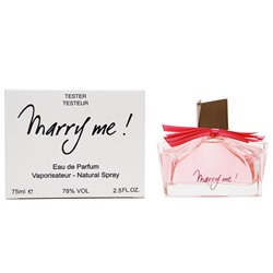 Тестер Lanvin Marry Me  edp for women 75 ml